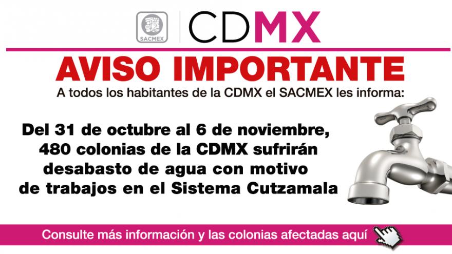 """""""Mantenimiento Sistema Cutzamala, """"Colonias afectadas"""" – """"Más Información"""":"""